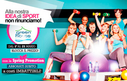 Parte la Spring Promotion al Green House